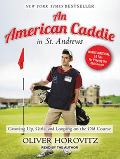 B1579 AmericanCaddie D Oliver Horovitz on An American Caddie in St. Andrews | Tantorious